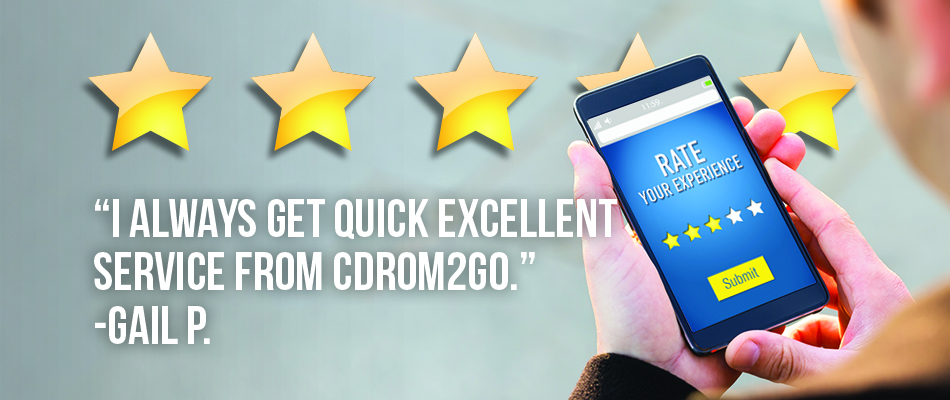 5 out of 5 stars. I always get quick, excellent service from CDRom2go. -Gail P